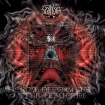 Sothoth - From Deformity till Homicide