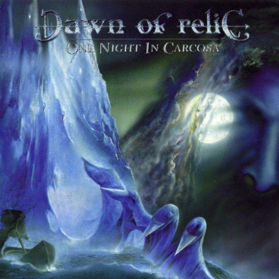 Dawn of Relic - One Night in Carcosa