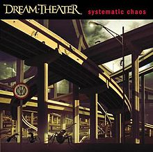 Dream Theater - Systematic Chaos.jpg