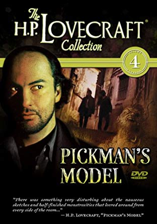 The H.P. Lovecraft Collection, Vol. 4: Pickman's Model